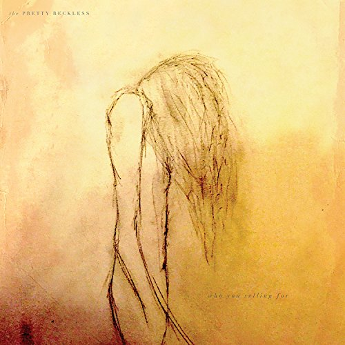 The Pretty Reckless - Who You Selling For - CD - FLAC - 2016 - FORSAKEN Download
