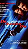 Die Another Day, Raymond Benson, 0425189635