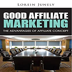 Good Affiliate Marketing