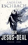 Der Jesus-Deal: Thriller