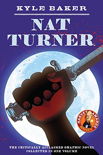 Amazon nat turner ebook kyle baker kindle store nat turner by baker kyle fandeluxe