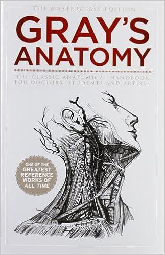 Gray's Anatomy (The Masterclass Edition): Amazon co uk