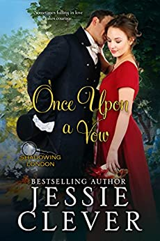 Once Upon a Vow (Shadowing London Book 2) by [Clever, Jessie]