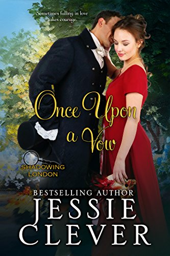 Once Upon a Vow (Shadowing London Book (Clever Sweet)
