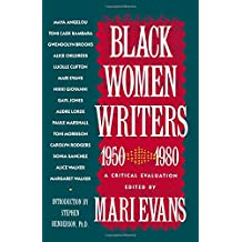 Black Women Writers (1950-1980): A Critical Evaluation