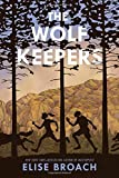 img - for The Wolf Keepers book / textbook / text book