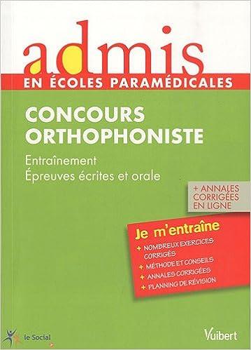 Lire Admis - concours paramédical, orthophoniste, épreuves écrites et orale, entrainement pdf