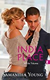 India Place - Wilde Träume (Deutsche Ausgabe) (Edinburgh Love Stories, Band 4)
