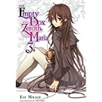 The Empty Box and Zeroth Maria, Vol. 3 (light novel)