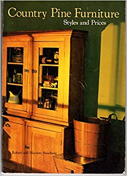 Country Pine Furniture: Styles And Prices, Includes Other Native Woods  Paperback U2013 1980