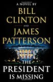 #3: The President Is Missing: A Novel