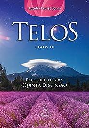Telos Livro Três: Protocolos da Quinta Dimensão