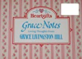 Grace Notes, Grace Livingston Hill, 1557482519