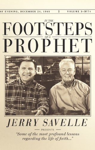 In The Footsteps Of A Prophet