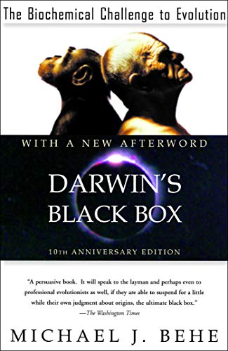 Darwin's Black Box: The Biochemical Challenge to Evolution (Best Arguments Against Evolution)