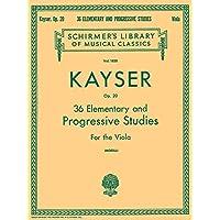 36 Elementary and Progressive Studies: Schirmer Library of Classics Volume 1850 Viola Method