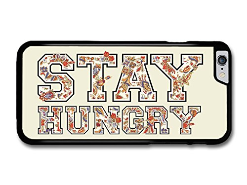 Stay Hungry Quote with Cool Retro Peek Text Design Fashion Style coque pour iPhone 6 Plus 6S Plus