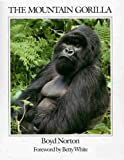 The Mountain Gorilla, Norton, Boyd, 0896581349