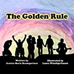 The Golden Rule | Jessica Marie Baumgartner