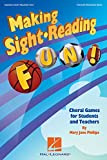 img - for Making Sight Reading Fun!: Choral Games for Students and Teachers book / textbook / text book