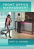 Front Office Management in Hospitality Lodging Operations, Matt Casado, 1494943646