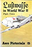 Luftwaffe in World War II, Uwe Feist, 0816803161