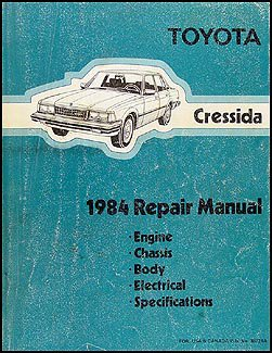 1984 toyota cressida repair manual toyota motor corporation amazon rh amazon com Toyota Cressida with Leather Seats 1989 Toyota Cressida Engine