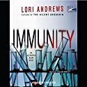 Immunity Audiobook by Lori Andrews Narrated by Coleen Marlo
