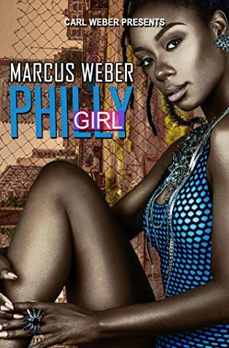 Book Cover: Philly Girl: Carl Weber Presents