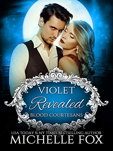 Violet: Revealed Vampire Romance (Blood Courtesans Vampire Romance Series Book 2) by [Fox, Michelle]