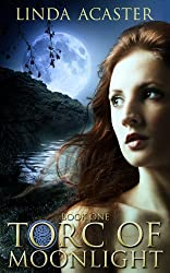 Torc of Moonlight (Torc of Moonlight: Book 1)