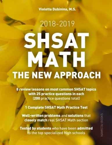 SHSAT Math: The New Approach (Practice Math Tests for SHSAT) (Volume 3)