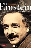 Einstein: Su vida y su universo (Spanish Edition)