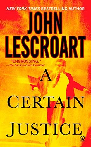 A Certain Justice (Abe Glitsky) [John Lescroart] (Tapa Blanda)