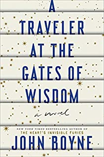 Book Cover: A Traveler at the Gates of Wisdom: A Novel