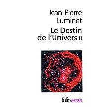 DESTIN DE L'UNIVERS (LE) T.02