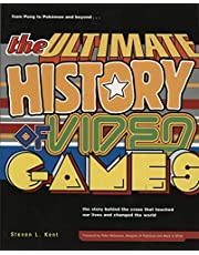 The Ultimate History of Video Games, Volume 1: From Pong to Pokemon and Beyond . . . the Story Behind the Craze That Touched Our Lives and Changed the World