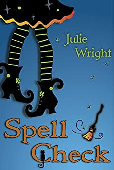 Spell Check by [Wright, Julie]