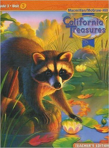 California Treasures Grade 3 Unit 3 Teacher S Edition The Mcgraw Hill Companies 9780021999750 Amazon Com Books