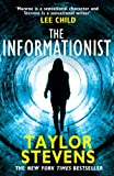 Front cover for the book The Informationist by Taylor Stevens