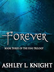 Forever - Book III of the Fins Trilogy