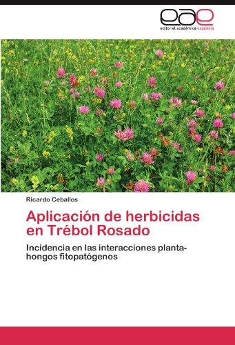 aplicacion-de-herbicidas-en-trebol-rosado-incidencia-en-las-interacciones-planta-hongos-fitopatogeno