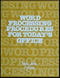 Word Processing Procedures for Today's Office, Mary Jane Forbes, 0932376231
