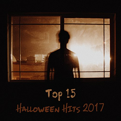 Top 15 Halloween Hits 2017 - Music for Halloween, Kids Party, Funny Times, Scary Sounds of Horror
