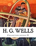 H. G. Wells, Collection Novels II, H.g. Wells, 1500564540