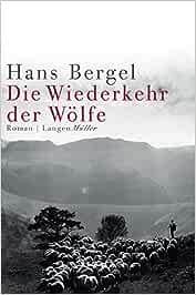 Die Wiederkehr der Wölfe: Amazon.es: Bergel, Hans: Libros en ...