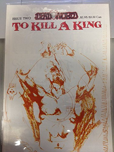 To kill a king (A Deadworld mini-series)