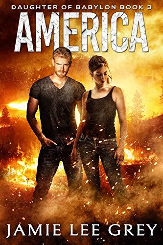 Daughter of Babylon, Book 3: America by [Grey, Jamie Lee]