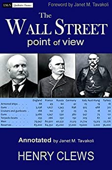The Wall Street Point of View (Annotated) by [Clews, Henry]