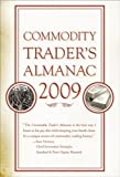 img - for Commodity Trader's Almanac 2009 (Almanac Investor Series) book / textbook / text book